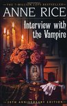 Interview with the Vampire (The Vampire Chronicles, #1)