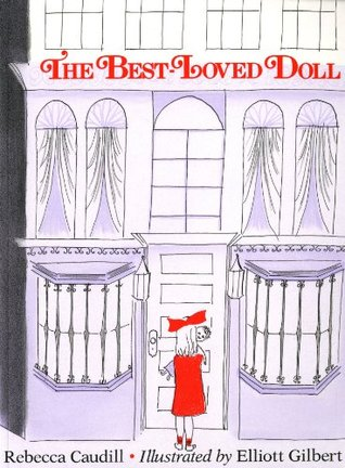 The Best-Loved Doll by Rebecca Caudill