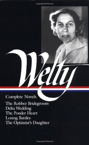 Complete Novels by Eudora Welty