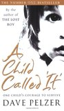 A Child Called 'It' (Dave Pelzer, #1)