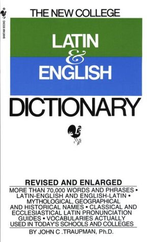 Bantam New College Latin and English Dictionary by John Traupman