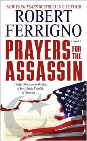 Prayers for the Assassin by Robert Ferrigno