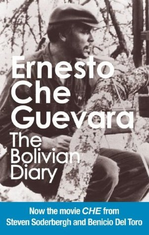 The Bolivian Diary by Ernesto Che Guevara