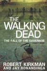 The Fall of the Governor: Part One (The Walking Dead #3)