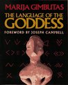 Language of the Goddess: Unearthing the Hidden Symbols of Western Civilization