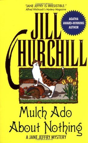 Mulch Ado About Nothing (Jane Jeffry, #12)