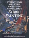 Everything You Ever Wanted to Know about Fabric Painting