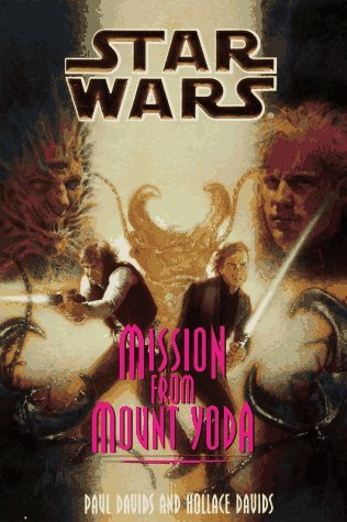 Mission from Mount Yoda (Star Wars: Jedi Prince #4)