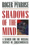 Shadows of the Mind by Roger Penrose