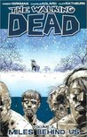 The Walking Dead, Vol. 02: Miles Behind Us