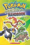 Pokemon Ultimate Handbook by Cris Silvestri