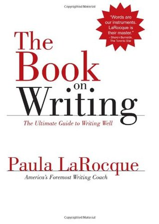 The Book on Writing by Paula LaRocque