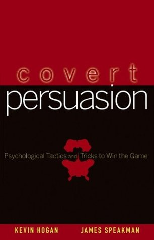 Covert Persuasion by Kevin Hogan