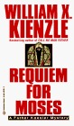 Requiem for Moses by William X. Kienzle