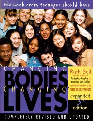 Changing Bodies, Changing Lives by Ruth Bell