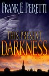 This Present Darkness by Frank E. Peretti