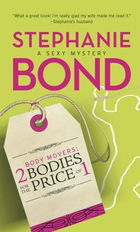 2 Bodies for the Price of 1 by Stephanie Bond