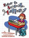 Back to School, Mallory (Mallory McDonald, #2)