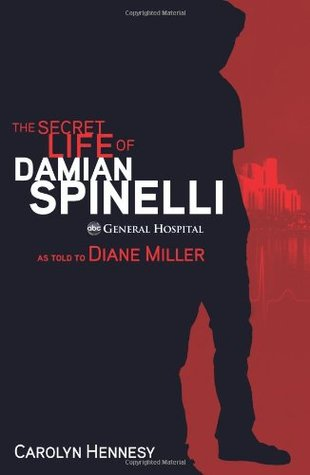 The Secret Life of Damian Spinelli: As Told To Diane Miller