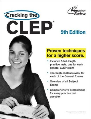 Cracking the CLEP, 5th Edition (College Test Preparation)