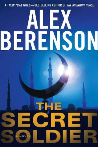 The Secret Soldier by Alex Berenson