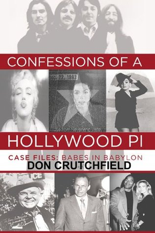 Confessions of a Hollywood PI Case File: Babes in Babylon