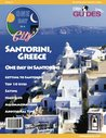 Santorini, Greece Travel Guide 2013: Attractions, Restaurants, and More... (One Day In A City)