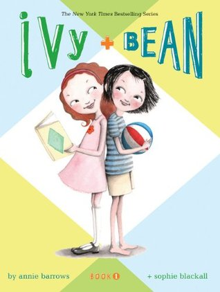 Ivy and Bean by Annie Barrows
