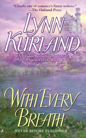 With Every Breath by Lynn Kurland