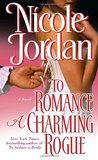 To Romance a Charming Rogue (Courtship Wars, #4)