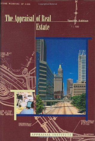 The Appraisal of Real Estate, 12th Edition