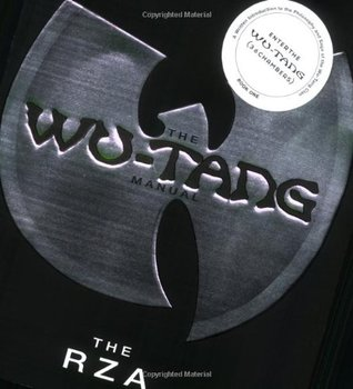 The Wu-Tang Manual by The RZA