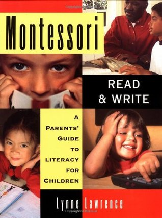 Montessori Read and Write by Lynne Lawrence