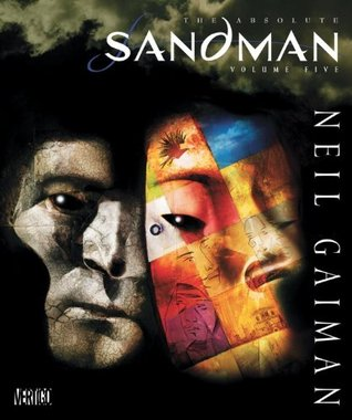 The Absolute Sandman, Volume Five by Neil Gaiman