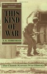 This Kind of War by T.R. Fehrenbach