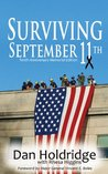 Surviving September 11th: Tenth Anniversary Of 9/11/2001