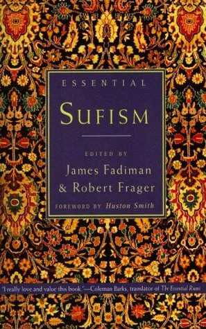 Essential Sufism by James Fadiman
