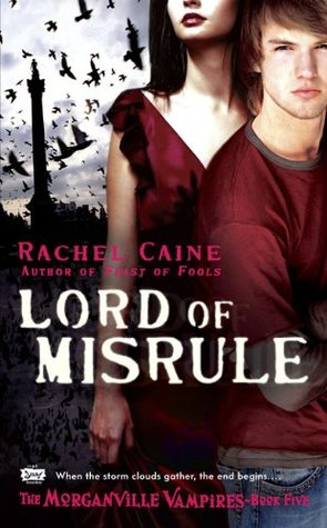 Lord of Misrule (The Morganville Vampires #5)