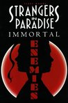 Strangers in Paradise, Volume 5: Immortal Enemies