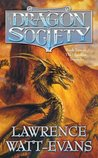The Dragon Society (Obsidian Chronicles, #2)