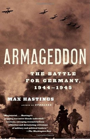 Armageddon by Max Hastings