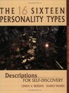 The Sixteen Personality Types: Descriptions for Self-Discovery