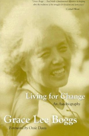 Living For Change by Grace Lee Boggs