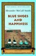 Blue Shoes and Happiness by Alexander McCall Smith