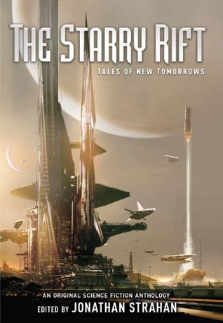 The Starry Rift: Tales of New Tomorrows