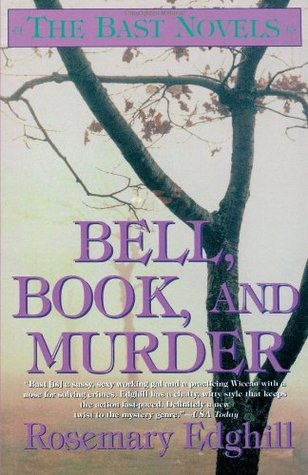 Bell, Book, and Murder by Rosemary Edghill
