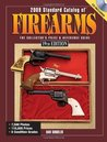 2009 Standard Catalog Of Firearms: The Collector's Price and Reference Guide