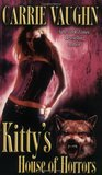 Kitty's House of Horrors (Kitty Norville, #7)