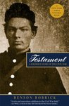 Testament: A Soldier's Story of the Civil War