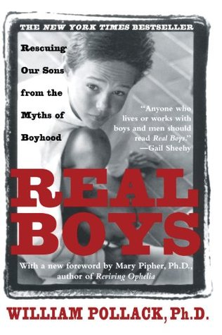 Real Boys by William S. Pollack